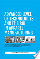 Advanced Level of Technologies and It's ROI in Apparel Manufacturing