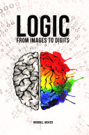 Logic  From Images to Digits