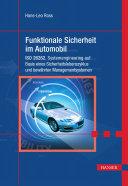 Funktionale Sicherheit im Automobil: ISO 26262, Systemengineering ...