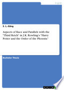 """Aspects Of Race And Parallels With The """"third Reich"""" In J.k. ..."""