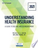 Understanding Health Insurance A Guide To Billing And Reimbursement 2021 Edition