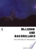 McLuhan and Baudrillard