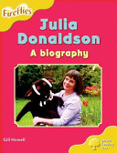 Oxford Reading Tree: Stage 5: More Fireflies A: Julia Donaldson - A Biography