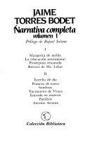 Narrativa completa: Margarita de niebla ; La educación sentimental ; Proserpina rescatada ; Retrato de Mr. Lehar