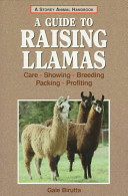 A Guide to Raising Llamas