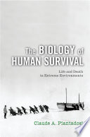 The Biology of Human Survival Book