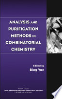 Analysis And Purification Methods In Combinatorial Chemistry Book PDF