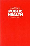 The Politics of Public Health