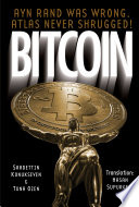 Bitcoin  Ayn Rand was wrong  Atlas never shrugged  A 50 year old dream