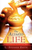 The Altar Ed Life