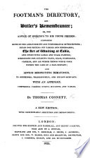 The Footman's Directory, and Butler's Remembrances ... Third edition, with considerable additions and improvements. Signed: Onesimus
