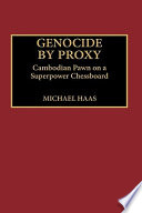 Genocide By Proxy