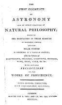 The First Elements of Astronomy and of Other Branches of Natural Philosophy     5th Ed   Corr  with Considerable Additions