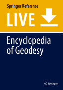 Encyclopedia of Geodesy