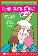 Dumbness is a Dish Best Served Cold (Dear Dumb Diary: Deluxe) [Pdf/ePub] eBook
