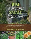 Big Dreams Small Garden Book Cover