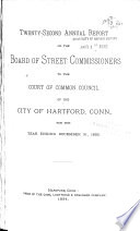 Annual Report of the Board of Street Commissioners to the Court of Common Council of the City of Hartford  Conn