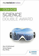 My Revision Notes: CCEA GCSE Double Award Science