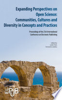 Expanding Perspectives on Open Science: Communities, Cultures and Diversity in Concepts and Practices