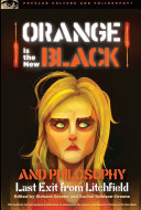 Orange Is the New Black and Philosophy [Pdf/ePub] eBook