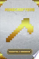 Minecrafters Essential Handbook: Ultimate Collector's Edition