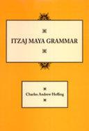 Itzaj Maya Grammar