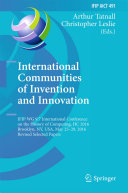 International Communities of Invention and Innovation: IFIP WG 9.7 ...
