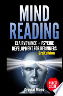 Mind Reading  Clairvoyance and Psychic Development