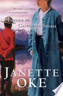 """""""Beyond the Gathering Storm (Canadian West Book #5)"""" by Janette Oke"""