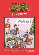 Senior Moments: Christmas