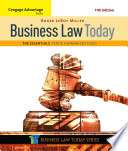 """Cengage Advantage Books: Business Law Today, The Essentials: Text and Summarized Cases"" by Roger LeRoy Miller"