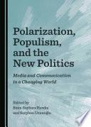Polarization  Populism  and the New Politics