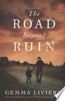 The Road Beyond Ruin
