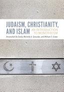 Judaism, Christianity, and Islam Pdf/ePub eBook