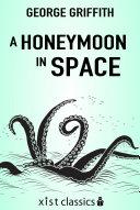 A Honeymoon in Space [Pdf/ePub] eBook