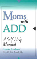 Moms with ADD