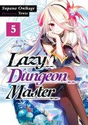 Lazy Dungeon Master: Volume 5 [Pdf/ePub] eBook