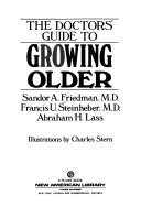 The Doctor s Guide to Growing Older