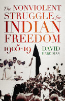 The Nonviolent Struggle for Indian Freedom  1905 19