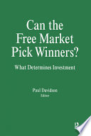 Can The Free Market Pick Winners What Determines Investment