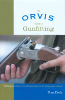 The Orvis Guide to Gunfitting
