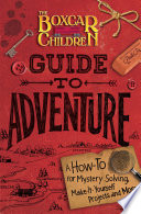 Boxcar Children Guide to Adventure