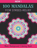 100 Mandalas For Stress Relief