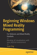 link to Beginning windows mixed reality programming : for hololens and mixed reality headsets in the TCC library catalog