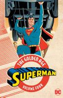 Superman: The Golden Age Vol. 4 [Pdf/ePub] eBook