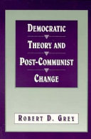 Democratic Theory And Post Communist Change