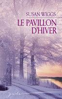 Le pavillon d'hiver (Harlequin Jade)