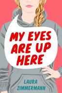My Eyes Are Up Here Pdf/ePub eBook