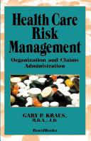 Health Care Risk Management