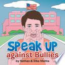 Speak Up against Bullies
